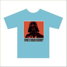 Yet Another Who's Yer Daddy t-shirt design