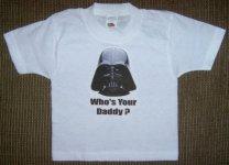 Who's Yer Daddy tshirt